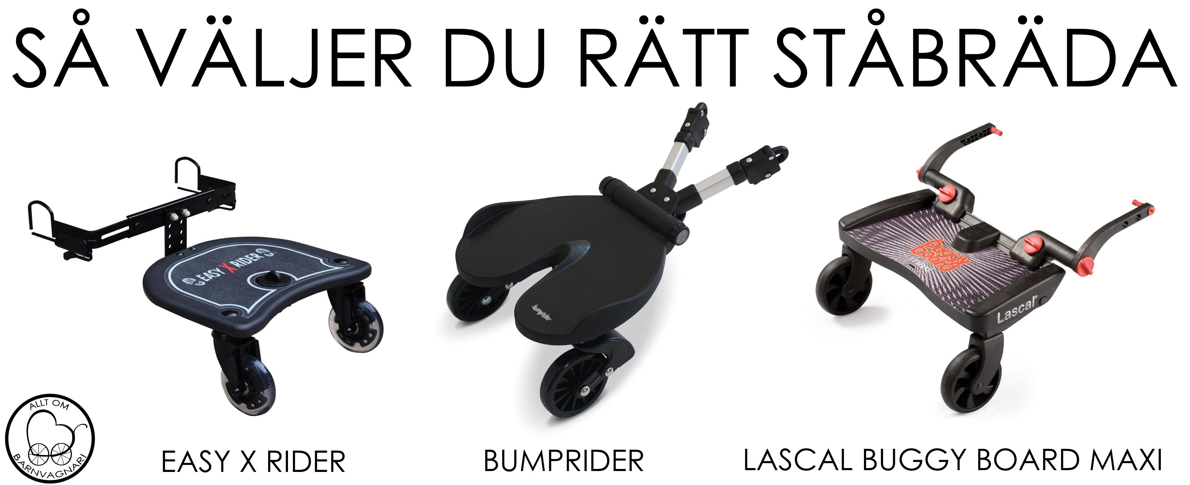 Så väljer du rätt ståbräda - jämförelse mellan Bumprider, Lascal Buggy Board Maxi och Easy X Rider