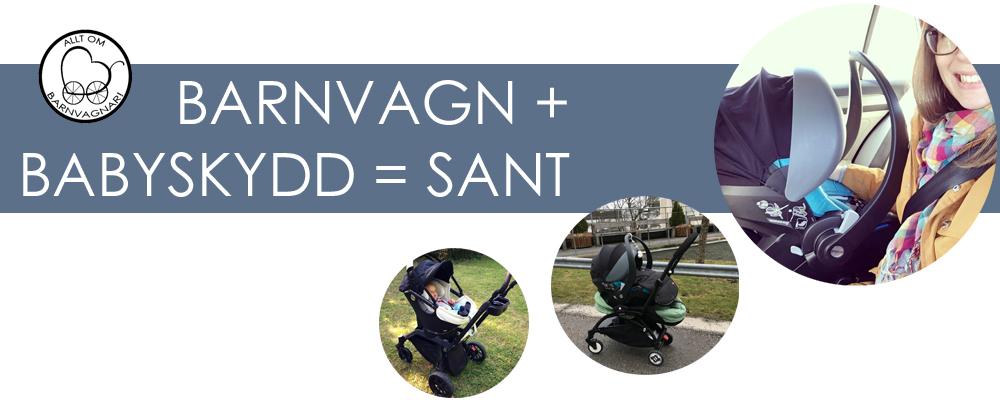 GUIDE: Allt om babyskydd på barnvagnen - hur funkar babyskyddsadaptrar och vilka adaptrar passar min vagn?