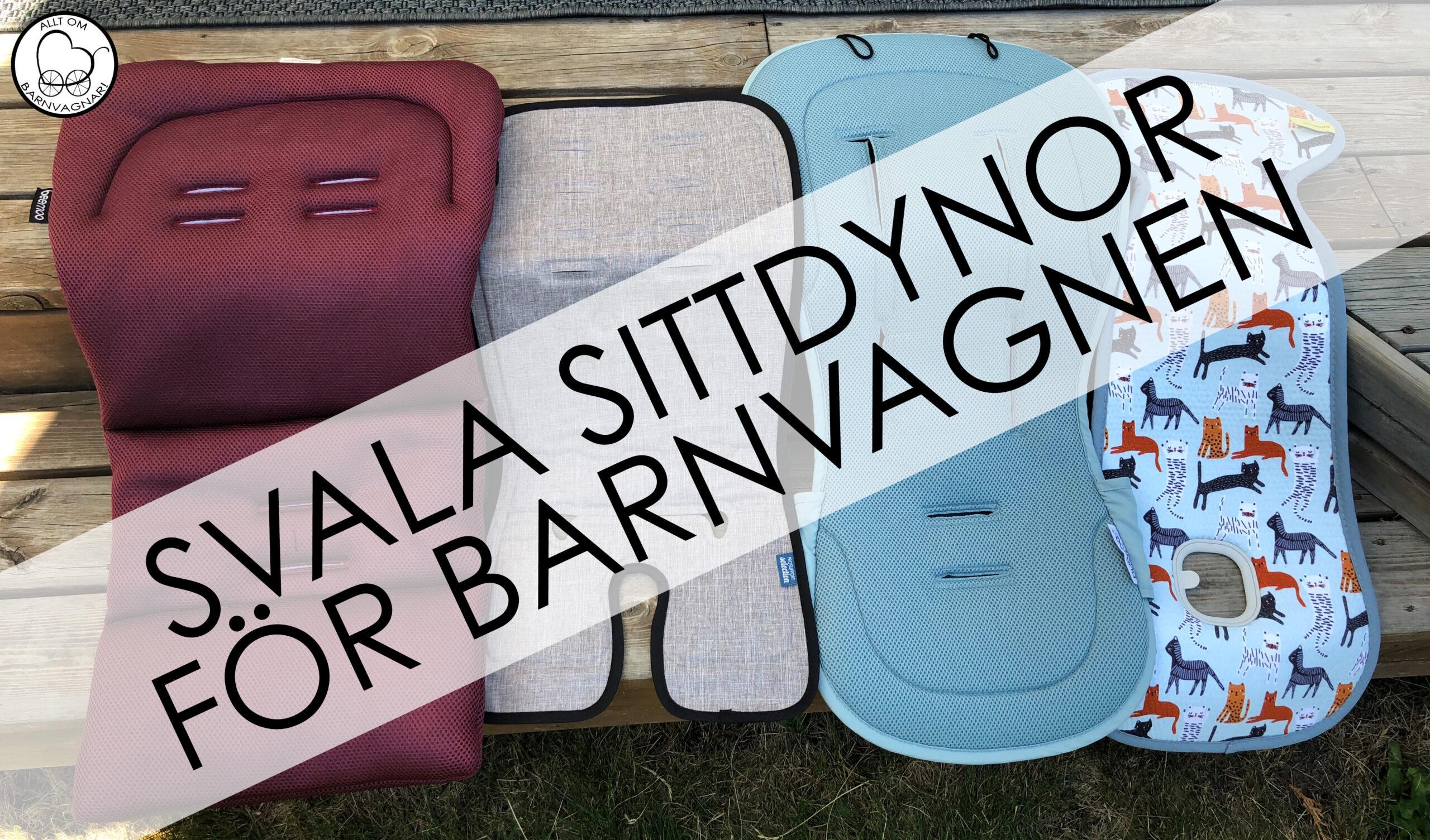 Svala sittdynor att ha i barnvagnen på sommaren